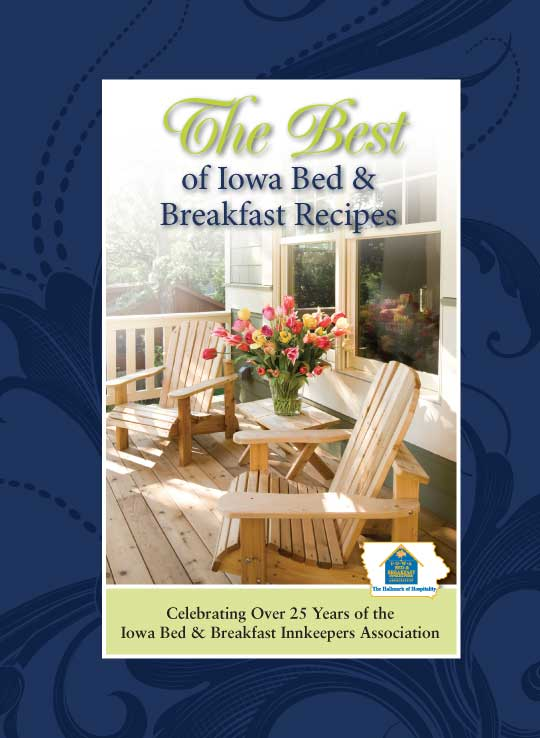 The Best of Iowa Bed & Breakfast Recipes